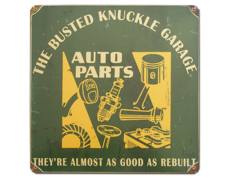 Busted Knuckle Auto Parts Garage Sign BKG-147