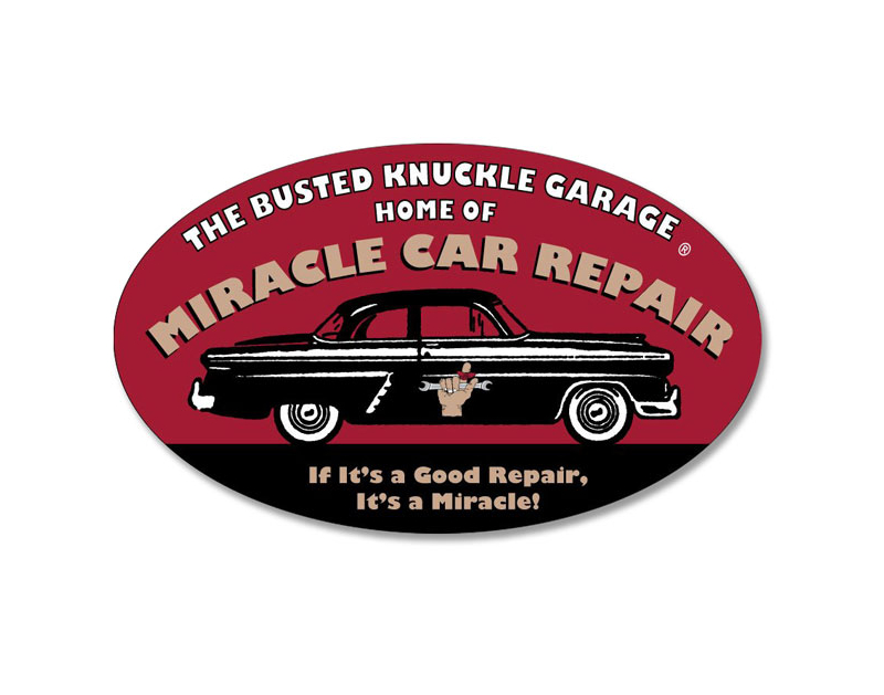 Busted Knuckle Miracle Car Repair Sign BKG-185-MCR