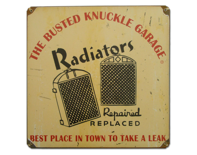 Busted Knuckle Radiator Repair Shop Sign BKG-145