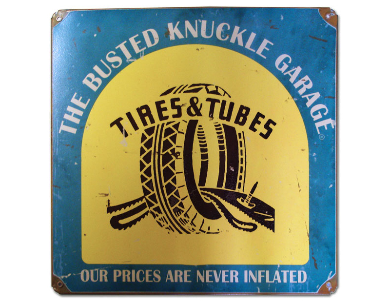 Busted Knuckle Tire & Tubes Shop Sign BKG-149